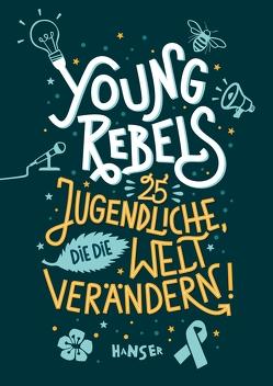 Young Rebels von Horstschäfer,  Felicitas, Knödler,  Benjamin, Knödler,  Christine