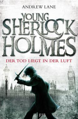 Young Sherlock Holmes 1 von Dreller,  Christian, Lane,  Andrew