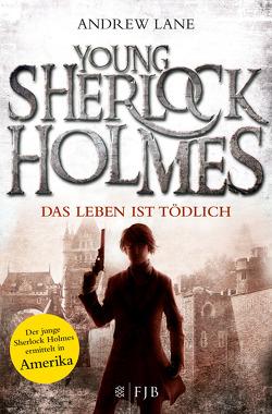 Young Sherlock Holmes 2 von Dreller,  Christian, Lane,  Andrew