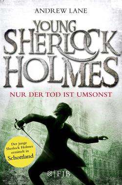 Young Sherlock Holmes 4 von Dreller,  Christian, Lane,  Andrew