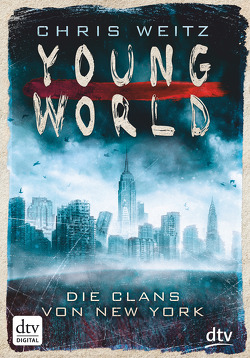 Young World – Die Clans von New York von Jung,  Gerald, Orgaß,  Katharina, Weitz,  Chris