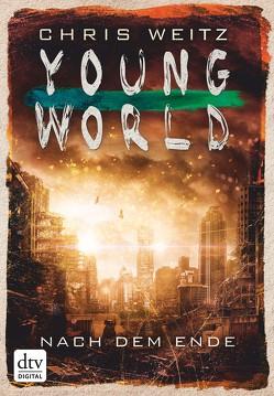 Young World – Nach dem Ende von Jung,  Gerald, Orgaß,  Katharina, Weitz,  Chris