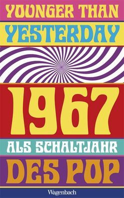 Younger Than Yesterday von Baßler,  Moritz, Detering,  Heinrich, Jürgensen,  Christoph, Kaiser,  Gerhard, Kaiser,  Vea, Weixler,  Antonius, Witzel,  Frank