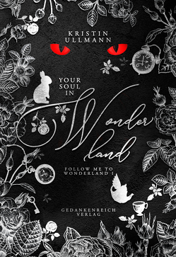 Your Soul in Wonderland von Ullmann,  Kristin