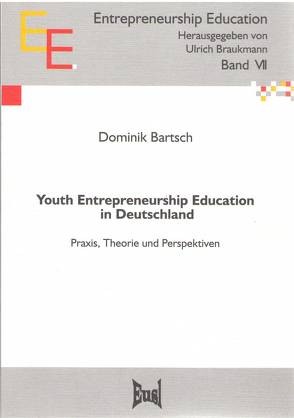 Youth Entrepreneurship Education in Deutschland von Bartsch,  Dominik