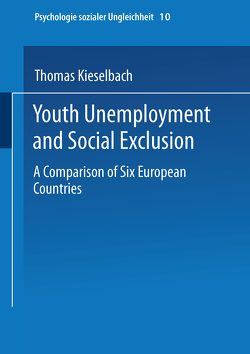 Youth Unemployment and Social Exclusion von Kieselbach,  Thomas