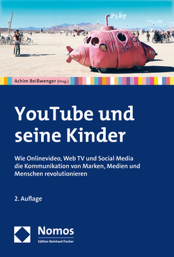 YouTube und seine Kinder von Beißwenger,  Achim