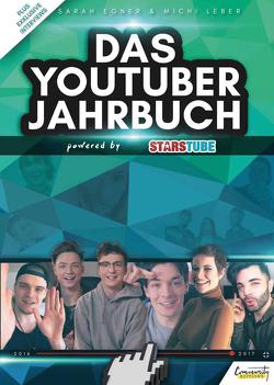 Das YouTuber Jahrbuch von Egner,  Sarah, Leber,  Michi