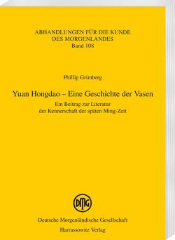 Yuan Hongdao – Eine Geschichte der Vasen von Grimberg,  Phillip