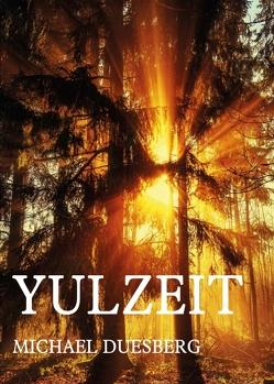 YULZEIT von Duesberg,  Michael
