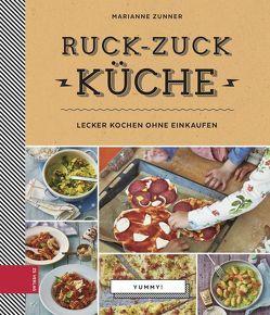Ruck-zuck-Küche von Zunner,  Marianne