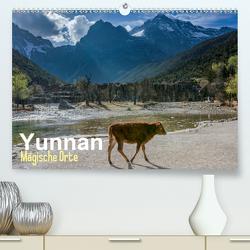 Yunnan – Magische Orte (Premium, hochwertiger DIN A2 Wandkalender 2021, Kunstdruck in Hochglanz) von Michelis,  Jakob