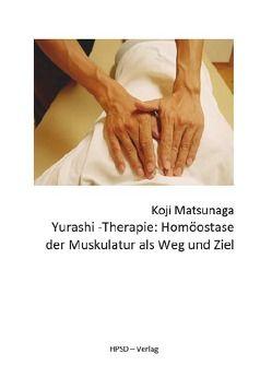 Yurashi-Therapie von Dahlke-Oyamada,  Kumi, Matsunaga,  Koji, Spieß,  Reinhard F