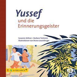 Yussef und die Erinnerungsgeister von Leuenberger,  Bruno, Tschirren,  Barbara, Zeltner,  Susanne