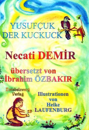 Yusufzuk – Der Kuckuck von Demir,  Necati, Laufenburg,  Heike, Özbakır,  İbrahim, Schell,  Gregor