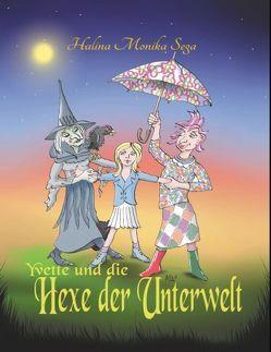 Yvette und die Hexe der Unterwelt von Sega,  Halina Monika