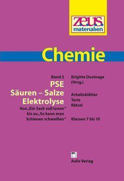 z.e.u.s. – Materialien Chemie / PSE – Säuren – Salze – Elektrolyse von Bauch,  Dagmar, Duvinage,  Brigitte, Gorges,  Marion, Harno,  Marina, Hauschild,  Günter, Lemke,  Gabriele