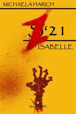 Z'21 – Isabelle von Harich,  Michaela
