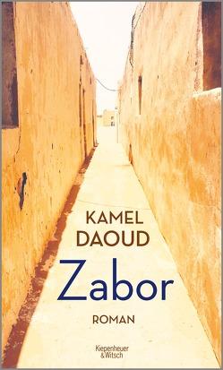 Zabor von Daoud,  Kamel, Josten,  Claus
