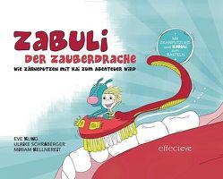ZABULI – Der Zauberdrache (Bilderbuch) von Kellnereit,  Miriam, Kling,  Eve M, Schraberger,  Ulrike