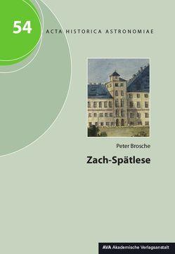 Zach-Spätlese von Brosche,  Peter