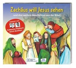 Zachäus will Jesus sehen von Noethen,  Ulrich, Thalbach,  Katharina