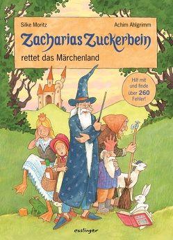 Zacharias Zuckerbein rettet das Märchenland von Ahlgrimm,  Achim