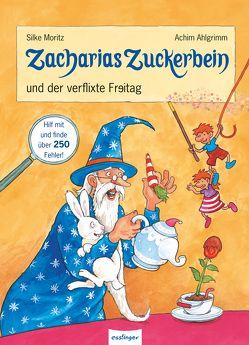 Zacharias Zuckerbein und der verflixte Freitag von Ahlgrimm,  Achim