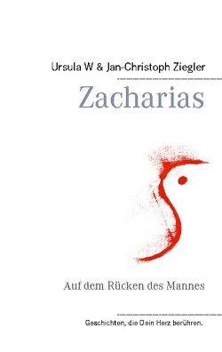 Zacharias von Ziegler,  Jan-Christoph, Ziegler,  Ursula W.