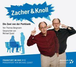 Zacher & Knoll. Die Zwei von der Parkbank von Bergmann,  Thomas, Breuer,  Marlene, Hessischer Rundfunk, Quast,  Michael