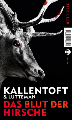 Zack Herry / Das Blut der Hirsche von Brauns,  Ulrike, Kallentoft,  Mons, Lutteman,  Markus