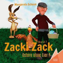 Zacki Zack von Gölß,  Ines, Schenk,  Margareta