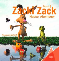Zacki Zack von Gölß,  Ines, Schenk,  Margareta, Verlag,  Kelebek