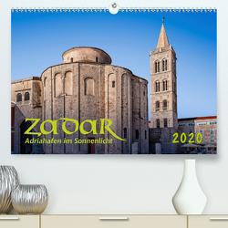 Zadar, Adriahafen im Sonnenlicht (Premium, hochwertiger DIN A2 Wandkalender 2020, Kunstdruck in Hochglanz) von Braun,  Werner