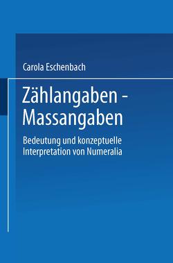 Zählangaben — Maßangaben von Eschenbach,  Carola