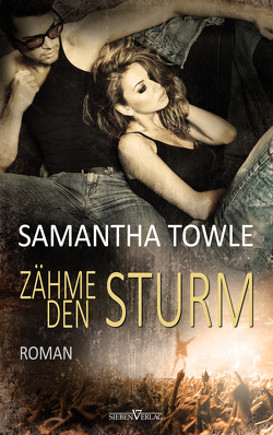 Zähme den Sturm von Campbell,  Martina, Towle,  Samantha