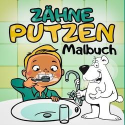 Zähne Putzen Malbuch – Ein tierisches Kindermalbuch mit Tieren – Spielerisch Kinder an das Zähne Putzen heranführen mit dem Zahnputzbuch von Paradiso,  Malbuch