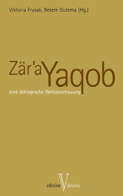 Zär'a Yaqob von Frysak,  Viktoria, Gutema,  Bekele