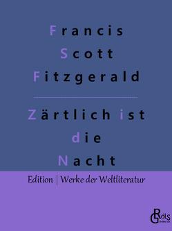 Zärtlich ist die Nacht von Fitzgerald,  Francis Scott