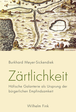 Zärtlichkeit von Meyer-Sickendiek,  Burkhard