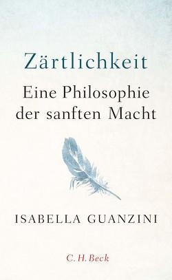 Zärtlichkeit von Fröhlich,  Grit, Guanzini,  Isabella, Karzel,  Ruth