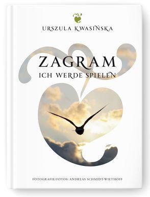 ZAGRAM von Kwasińska,  Urszula, Rubiniec,  Jolanta, Schmidt,  Justyna, Schmidt-Wiethoff,  Andreas