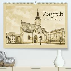 Zagreb – Ein Kalender im Zeitungsstil (Premium, hochwertiger DIN A2 Wandkalender 2020, Kunstdruck in Hochglanz) von Kirsch,  Gunter