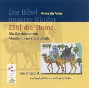 Zähl die Sterne von Dicker,  Daniela, Fietz,  Siegfried