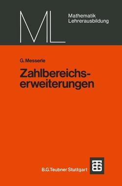 Zahlbereichserweiterungen von Messerle,  G.
