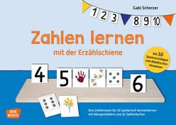 Zahlen lernen mit der Erzählschiene von Scherzer,  Gabi