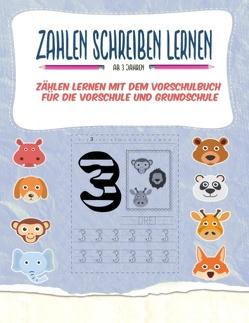 Zahlen schreiben lernen – Zählen lernen mit dem Vorschulbuch für die Vorschule und Grundschule von Kinder Werkstatt