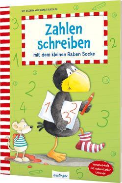 Der kleine Rabe Socke: Zahlen schreiben mit dem kleinen Raben Socke von Rudolph,  Annet