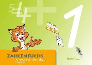 Zahlenfuchs 1 (Ausgabe Österreich) von Auras,  Thomas, Debbrecht,  Jan, Wachendorf,  Peter