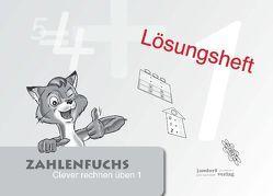 Zahlenfuchs 1 (Lösungsheft) von Auras,  Thomas, Debbrecht,  Jan, Wachendorf,  Peter